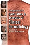 Fitzpatrick's Color Atlas and Synopsis of Clinical Dermatology
