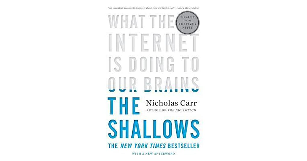 book review the shallows what the internet is doing to our brains by nicholas carr essay Book review - the shallows - what the internet is doing to our brains - by nicholas carr - nytimescom.