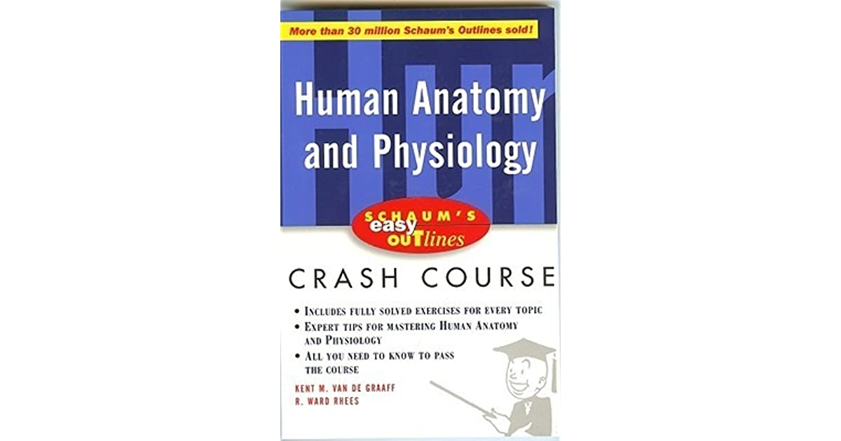 Schaum\'s Easy Outline of Human Anatomy and Physiology: Based on ...