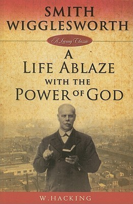 a life ablaze with power of god