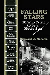 Falling Stars: 10 Who Tried to Be a Movie Stars