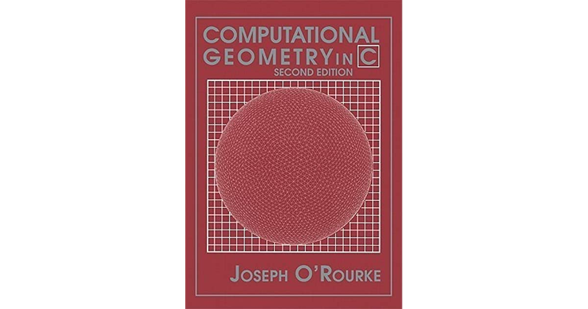 Computational Geometry In C By Joseph O Rourke border=