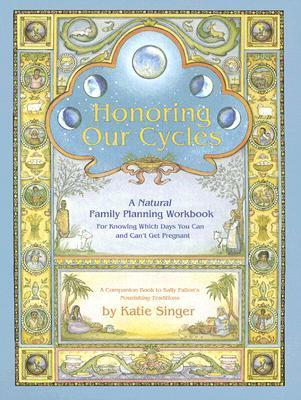 Honoring-Our-Cycles-A-Natural-Family-Planning-Workbook