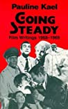 Going Steady: Film Writings, 1968-1969
