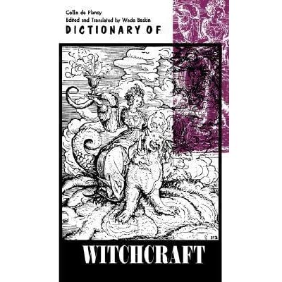 Dictionary Of Witchcraft By Jacques Albin Simon Collin De Plancy