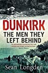 Dunkirk - The Men They Left Behind