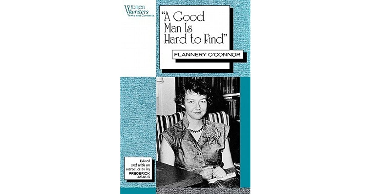psychoanalytical analysis of a good man is hard to find flannery o connor Character analysis of flannery o'connor's a good man is hard to find character analysis of flannery o'connor's a good man is hard to find.