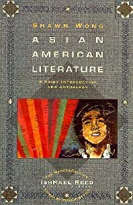 Asian American Literature: A Brief Introduction and Anthology