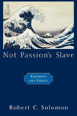 not passions slave