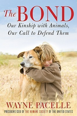 Book cover The-Bond-Our-Kinship-with-Animals-Our-Call-to-Defend-Them