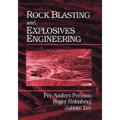 Rock Blasting And Explosives Engineering Pdf
