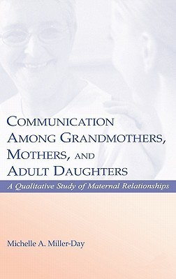 Communication Among Grandmothers mothers daughters