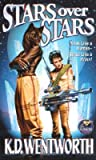 Stars Over Stars (Heyoka Blackeagle, #2)
