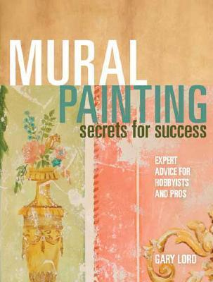 Mural-Painting-Secrets-For-Success-Expert-Advice-For-Hobbyists-And-Pros