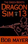 Dragon Sim-13 (The Green Berets, #2)