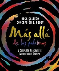 Mas Alla de Las Palabras: A Complete Program in Intermediate Spanish, Student Text and Cassette [With Cassette]