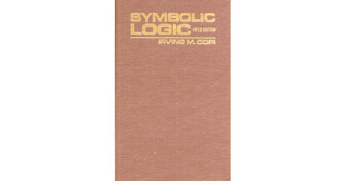 Symbolic Logic By Irving M Copi