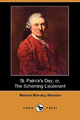 St. Patrick's Day; Or, the Scheming Lieutenant