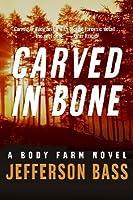 Carved in Bone: