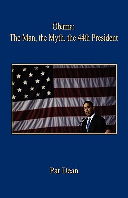 Obama: The Man, the Myth, the 44th President