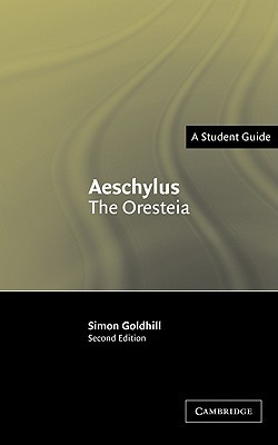 Aeschylus: The Oresteia