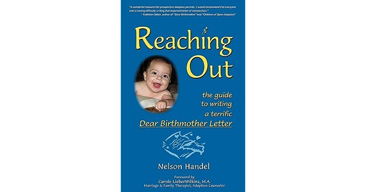 Reaching Out: The Guide to Writing a Terrific Dear Birthmother ...