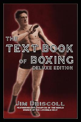 The Text Book of Boxing: The Deluxe Edition