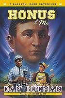 Honus & Me (Baseball Card Adventures)