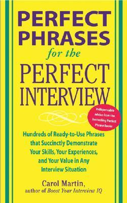 Carole Martin] Perfect Phrases for the Perfect In