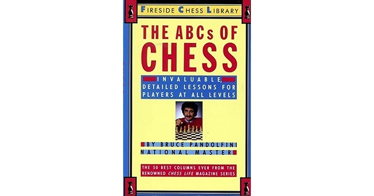 Abcs of chess by bruce pandolfini fandeluxe PDF