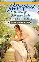 The Sheriff's Runaway Bride (Rocky Mountain Heirs, #2)