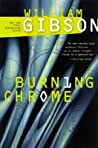 Burning Chrome (Sprawl, #0)