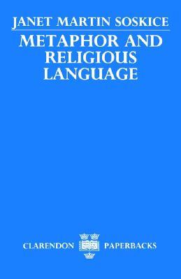 Metaphor and Religious Language by Janet Martin Soskice
