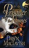 Prisoner of the Flames