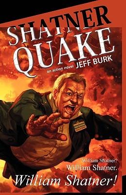 Shatnerquake by Jeff Burk