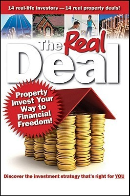 The-Real-Deal-Property-Invest-Your-Way-to-Financial-Freedom-