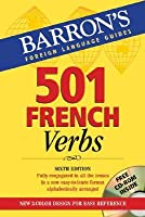 501 French Verbs: with CD-ROM (Barron's Foreign Language Guides)