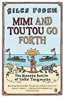 Mimi and Toutou Go Forth: The Bizarre Battle of Lake Tanganyika
