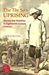 The Tay Son Uprising: Society and Rebellion in Eighteenth-Century Vietnam