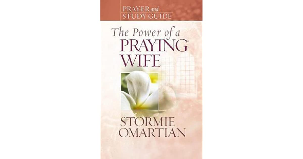 The power of a praying wife study guide
