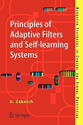 Principles of adaptive filters and
