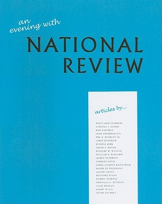 An Evening with National Review: Some Memorable Articles from the First Five Years