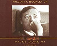 Miles Gone by: A Literary Autobiography