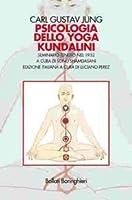 Psicologia dello yoga Kundalini: Seminario tenuto nel 1932