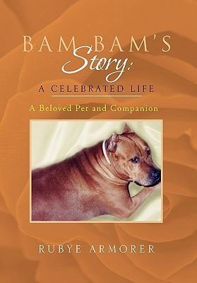 Bam Bam's Story: A Celebrated Life