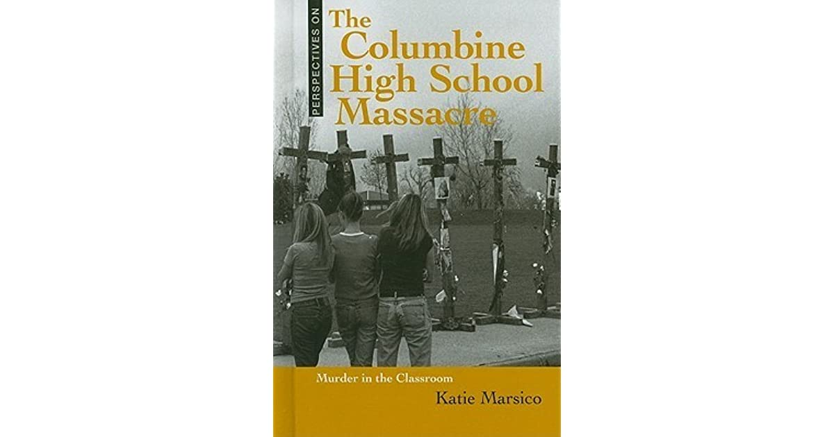 The events leading to the columbine school tragedy