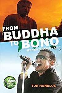 From Budha to Bono: Seeking Sustainability