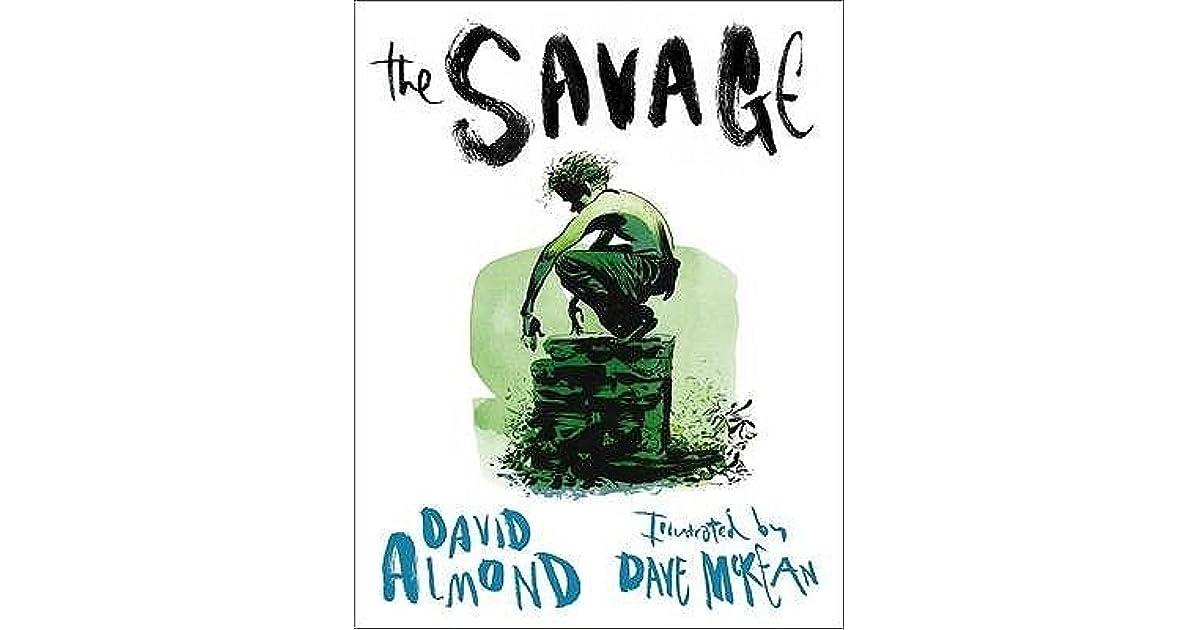 The Savage: Almond, David, McKean, Dave: 9780763639327 ...