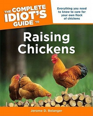 Book cover The Complete Idiot's Guide to raising chickens
