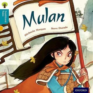 Mulan by Michaela Morgan